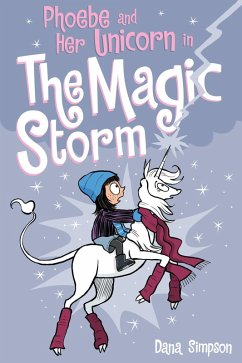 Phoebe and Her Unicorn in the Magic Storm (Phoebe and Her Unicorn Series Book 6) (eBook, ePUB) - Simpson, Dana