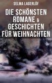 Die schönsten Romane & Geschichten für Weihnachten (eBook, ePUB)