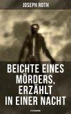Beichte eines Mörders, erzählt in einer Nacht (Psychokrimi) (eBook, ePUB)