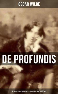 9788027225637 - Wilde, Oscar: De Profundis: Metaphysische Schriften & Briefe aus dem Gefängnis (eBook, ePUB) - Kniha