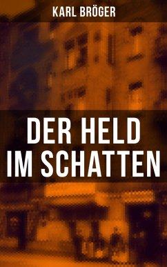 9788027225309 - Bröger, Karl: Der Held im Schatten (eBook, ePUB) - Kniha