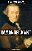 Immanuel Kant: Der Mann und das Werk (eBook, ePUB)