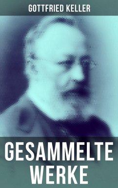 9788027225873 - Keller, Gottfried: Sämtliche Werke von Gottfried Keller (eBook, ePUB) - Kniha
