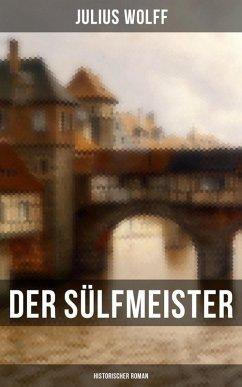 9788027225217 - Wolff, Julius: Der Sülfmeister: Historischer Roman (eBook, ePUB) - Kniha