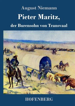 9783743720954 - Niemann, August: Pieter Maritz, der Burensohn von Transvaal - Buch