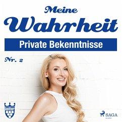 9788711805077 - Autoren, Diverse: Meine Wahrheit, 2: Private Bekenntnisse (Ungekürzt) (MP3-Download) - Bog