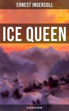 9788027222605 - Ingersoll, Ernest: Ice Queen (Illustrated Edition) (eBook, ePUB) - Kniha