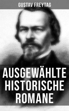 9788027225729 - Freytag, Gustav: Ausgewählte historische Romane von Gustav Freytag (eBook, ePUB) - Kniha