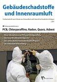 Gebäudeschadstoffe und Innenraumluft: PCB, Chlorparaffine, Radon, Quarz, Asbest