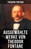 Theodor Fontane: Kulturhistorische Beschreibungen & Reisetagebücher: Wanderungen durch die Mark Brandenburg + Jenseit des Tweed + Ein Sommer in London (eBook, ePUB)