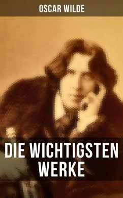 9788027225644 - Wilde, Oscar: Die wichtigsten Werke von Oscar Wilde (eBook, ePUB) - Kniha
