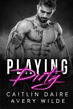 Playing Dirty (Bad Boy Ballers) (eBook, ePUB)