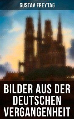 9788027225743 - Freytag, Gustav: Bilder aus der deutschen Vergangenheit (Gesamtausgabe) (eBook, ePUB) - Kniha