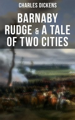 9788027225149 - Dickens, Charles: Barnaby Rudge & A Tale of Two Cities (eBook, ePUB) - Kniha