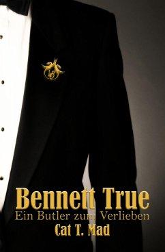 Bennett True (eBook, ePUB)