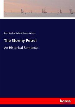 9783337347819 - Bowles, John; Wilmer, Richard Hooker: The Stormy Petrel - Buch