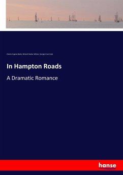 9783337347802 - Banks, Charles Eugene; Wilmer, Richard Hooker; Cook, George Cram: In Hampton Roads - Buch