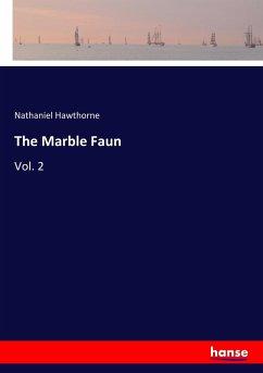9783337347727 - Hawthorne, Nathaniel: The Marble Faun - Buch