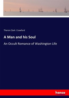 9783337347482 - Crawford, Theron Clark: A Man and his Soul - Buch