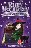 Ruby McCracken: Tragic Without Magic (eBook, ePUB)