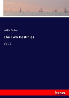 9783337347567 - Collins, Wilkie: The Two Destinies - Buch