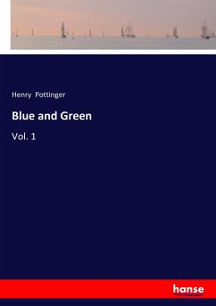 9783337347291 - Pottinger, Henry: Blue and Green - Buch