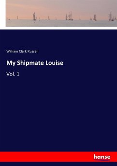 9783337347024 - Russell, William Clark: My Shipmate Louise - Buch