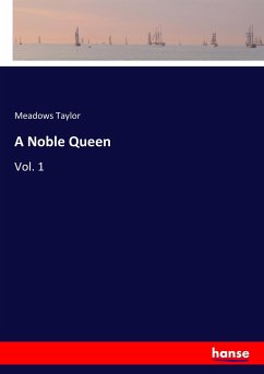 9783337347246 - Taylor, Meadows: A Noble Queen - Buch