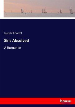 9783337347840 - Gorrell, Joseph R: Sins Absolved - Kniha