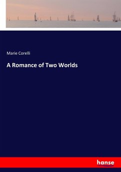 9783337347680 - Corelli, Marie: A Romance of Two Worlds - Buch
