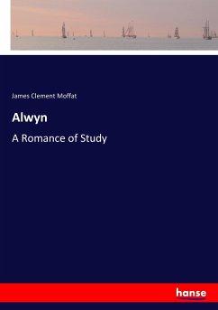 9783337347789 - Moffat, James Clement: Alwyn - Buch
