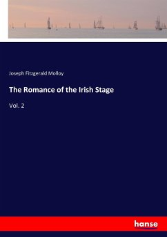 9783337347895 - Molloy, Joseph Fitzgerald: The Romance of the Irish Stage - Buch