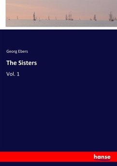 9783337347758 - Ebers, Georg: The Sisters - Buch