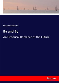 9783337347611 - Maitland, Edward: By and By - Buch