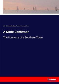 9783337347871 - Harben, Will Nathaniel; Wilmer, Richard Hooker: A Mute Confessor - Buch