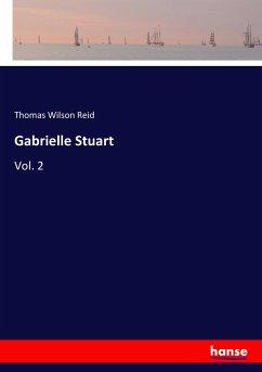 9783337347314 - Reid, Thomas Wilson: Gabrielle Stuart - Buch