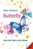 Butterfly - durch den Staub zu den Sternen (eBook, ePUB)