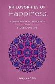 Philosophies of Happiness (eBook, ePUB)