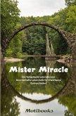 Mister Miracle - Der fantastische Lebensberater (eBook, ePUB)
