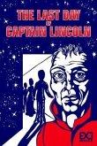 The Last Day of Captain Lincoln (eBook, ePUB)