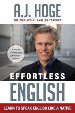 Effortless English: Learn To Speak English Like...