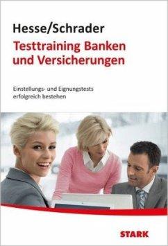 Hesse/Schrader: Testtraining Banken und Versich...