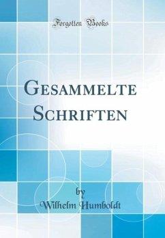 Gesammelte Schriften (Classic Reprint)