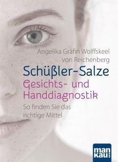 Schüßler-Salze - Gesichts- und Handdiagnostik - Wolffskeel von Reichenberg, Angelika Gräfin