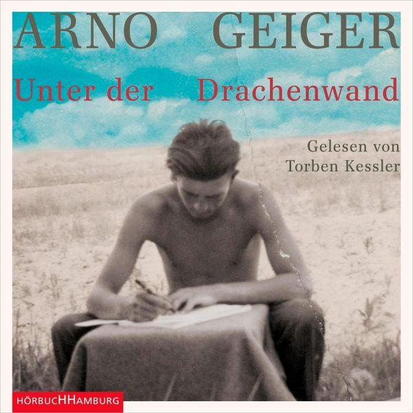 Unter der Drachenwand, 11 Audio-CDs - Geiger, Arno