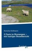 2 Ossis in Norwegen - ein lustiger Reisebericht
