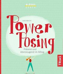 Glückscoach - Power-Posing (eBook, ePUB) - Albrecht, Karin