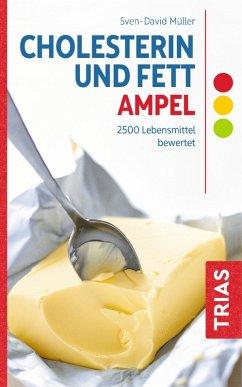 Cholesterin- und Fett-Ampel (eBook, ePUB) - Müller, Sven-David
