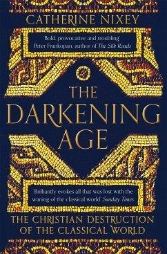 The Darkening Age - Nixey, Catherine
