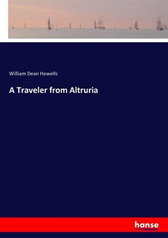 9783337347543 - Howells, William Dean: A Traveler from Altruria - Buch